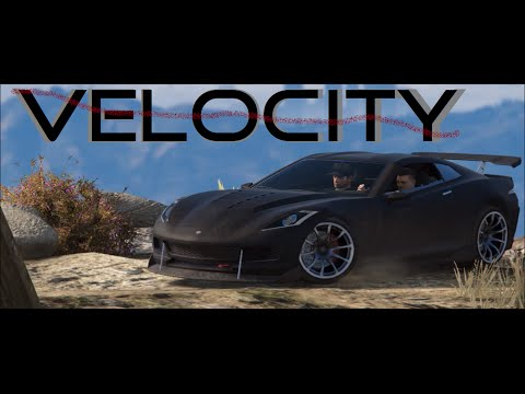 VELOCITY - [HD] GTA V Cinematic