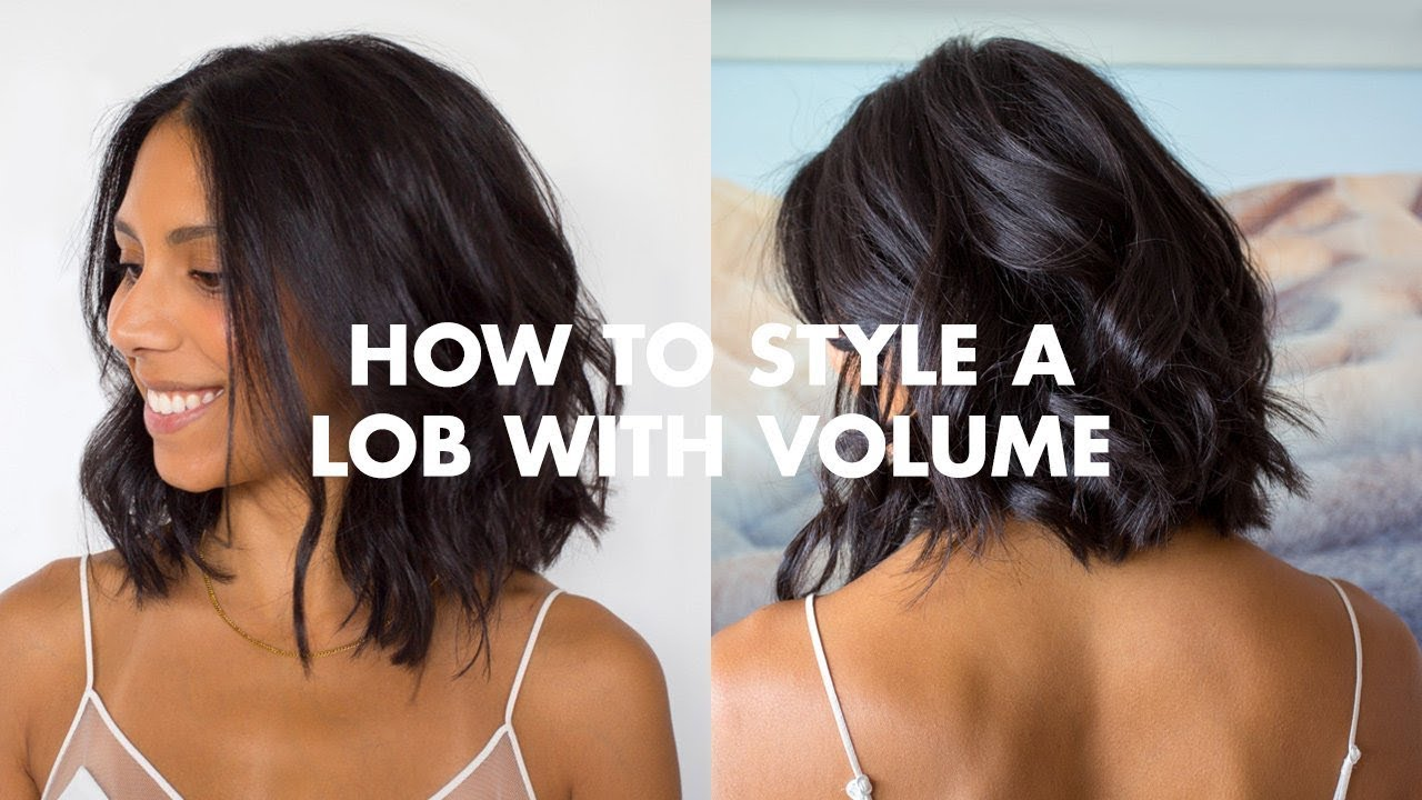 How To Style A Lob With Volume