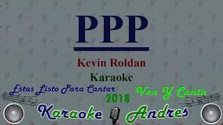 PPP - Kevin Roldan [ Karaoke ] Produce Cristian Remix