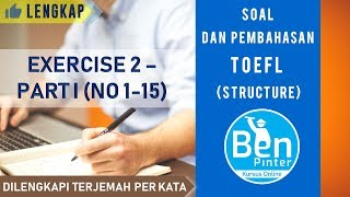 Soal dan Pembahasan TOEFL (structure) | Exercise 2 (Nomor 1-15)