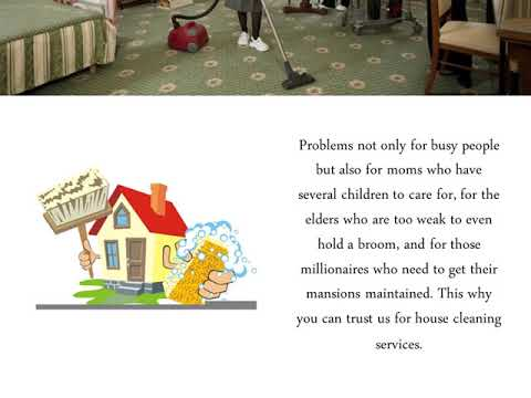 The Advantages Of Using Cleaning Services For Clean Your House