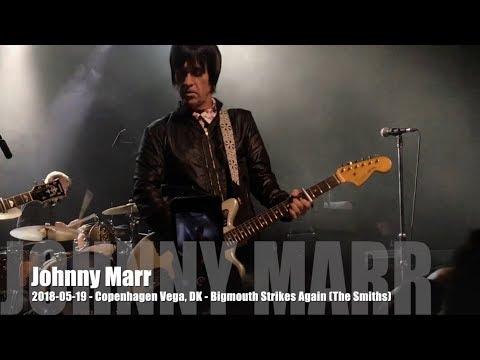 Johnny Marr - Bigmouth Strikes Again - 2018-05-19 - Copenhagen Vega, DK