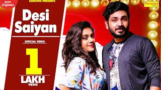 Desi Saiyan | Garv Singh | Meenakshi | Latest Haryanvi Songs Haryanavi 2019
