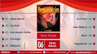 Fatih Öztürk - Uyan Gönül