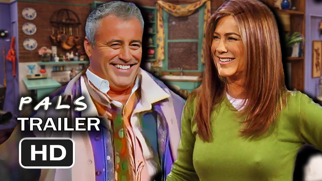 Download Friends Reunion Reboot - PALS (New TV Series 2021 Trailer)