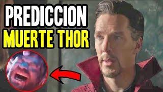 La MUERTE de Thor y predicción de Doctor Strange en Infinity War - teoría + noticias
