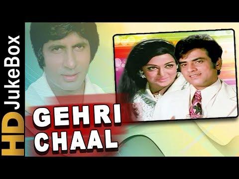 Gehri Chaal 1973   Full Video Songs Jukebox   Jeetendra, Hema Malini, Amitabh Bachchan