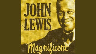 One Never Knows · John Lewis John Lewis' Magnificent Music ℗ Wnts R...