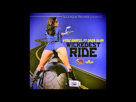 Vybz Kartel & Gaza Slim - Wickedest Ride - January 2014 | @GazaPriiinceEnt