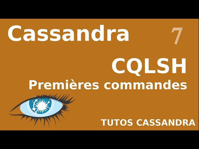 CASSANDRA - 7. CQL : PREMIERES COMMANDES