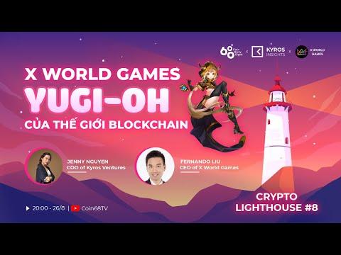 Livestream – CRYPTO LIGHTHOUSE #8: X World Games – Yugi-Oh phiên bản blockchain