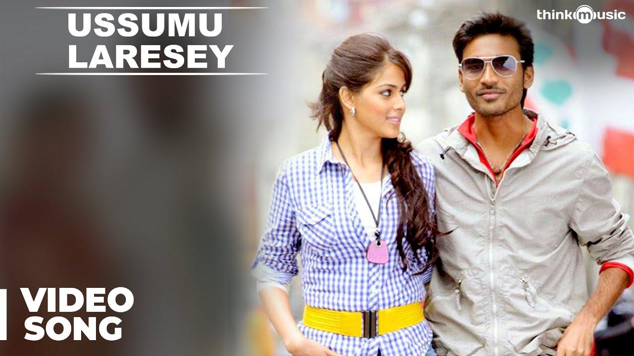 Download Ussumu Laresey Official Video Song | Uthama Puthiran | Dhanush | Genelia