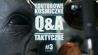Youtubowe Kosmiczne Q&A taktyczne #3 - Rozmowy z załogą