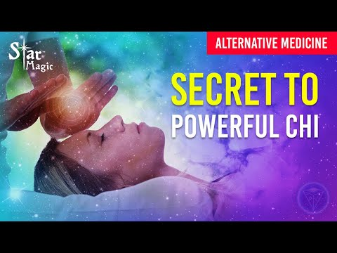 Alternative Medicine (SECRET TO POWERFUL CHI) Great Tips For
