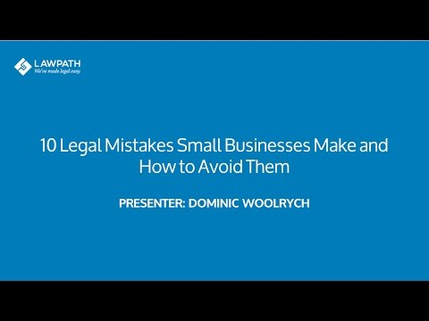 10 Legal Mistakes Small Businesses Make And How To Avoid Them
