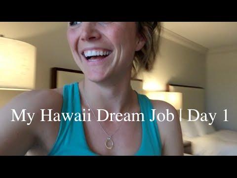 Hawaii Dream Job | Day 1