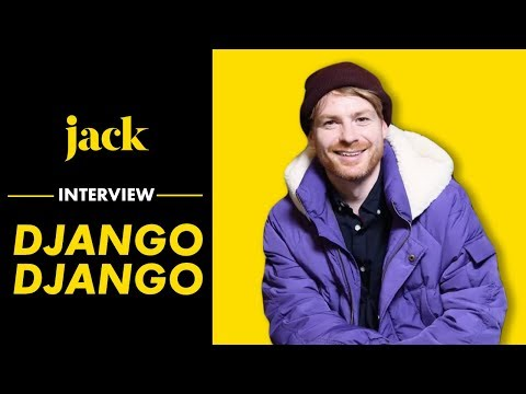 Django Django : l'interview interview I JACK