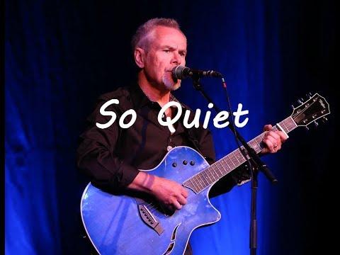 Nik Kershaw - So Quiet - Horsham 2017