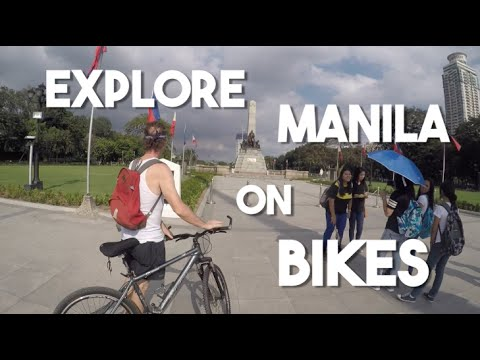Explore Manila on Bikes (Travel Philippines - Intramuros, Rizal Park, Makati)