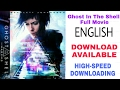 Ghost in the Shell Full Movie Download-2017