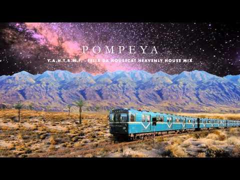 Pompeya  YAHTBMF Felix Da Housecat Heavenly House Mix