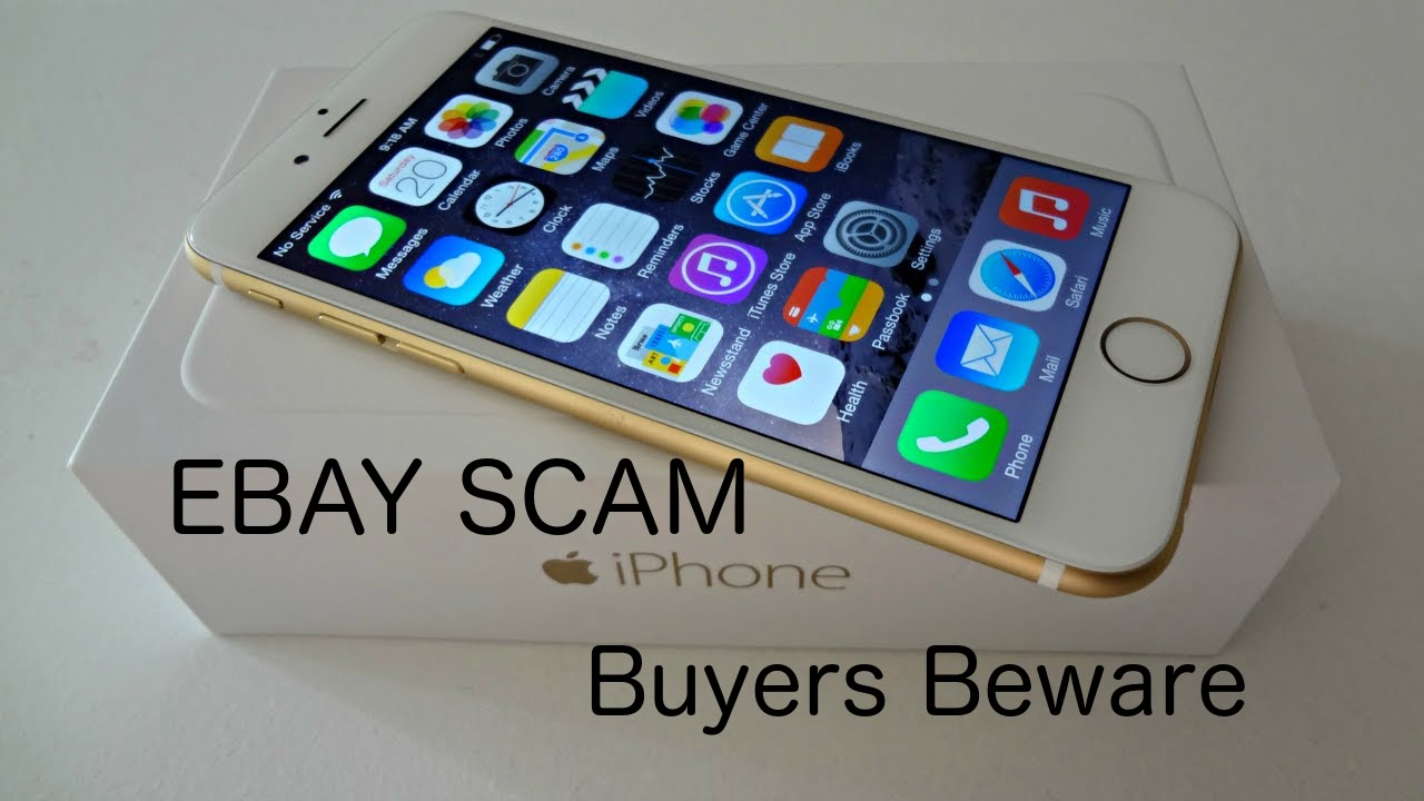 Apple IPhone 6S eBay SCAM!!!!