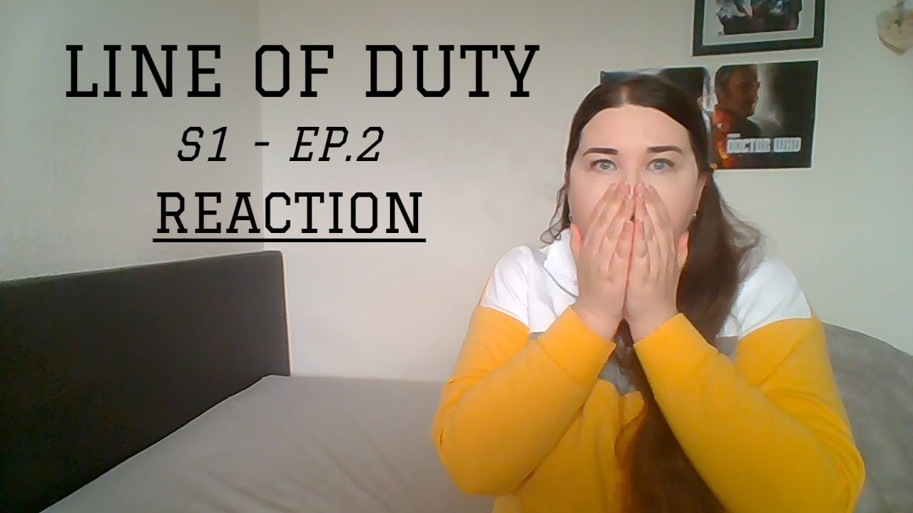 Download LINE OF DUTY | S1 - EP. 2 | REACTION
