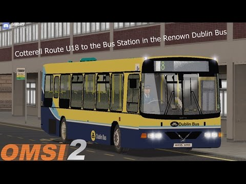 Omsi 2: AOD Update and Cotterell Route U18 to the Bus Station in the Renown Dublin Bus