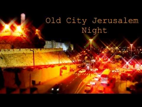 Jerusalem Old City Night (Time Lapse)