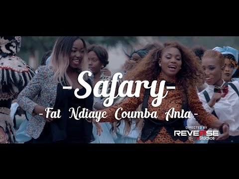 Safary - Fat Ndiaye Coumba Anta (Clip Officiel)
