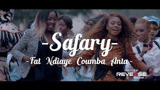 Safary - Fat Ndiaye Coumba Anta (Clip Officiel)