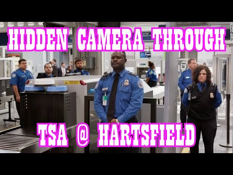 TSA Pre-Check At Hartsfield With Hidden Camera