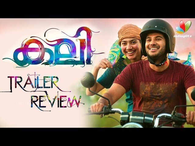 KALI Malayalam Movie Official Trailer Review|Dulquer Salmaan |Sai Pallavi |Directed by Sameer Thahir