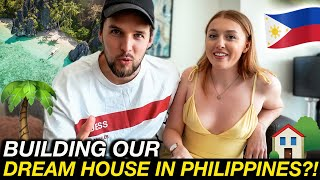 BUILDING OUR OWN HOUSE in the PHILIPPINES!