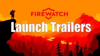 Firewatch - All 4 Launch Day Trailers - HD