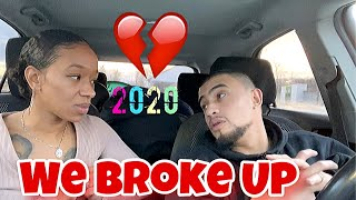 LAST DAY OF 2019  WE BROKE UP!!!