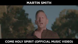 Martin Smith – Come Holy Spirit [Official Video] [Jerusalem Short Film]