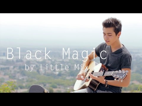 Little Mix - Black Magic Cover by Kyson Facer