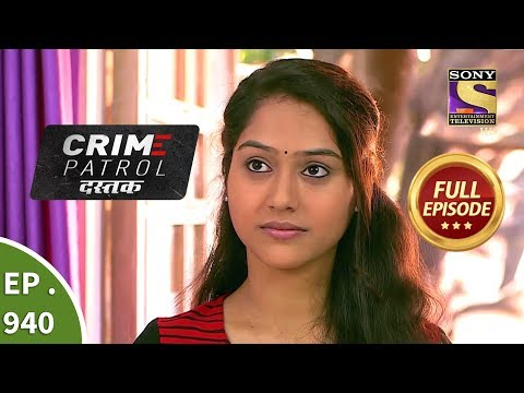 Crime Patrol Dastak - Ep 940 - Full Episode - 25th December, 2018 Mp3