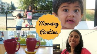 My Morning Routine - Indian family in Canada I Indian Mom Morning Routine with 2 kids