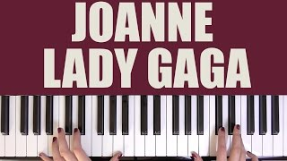 HOW TO PLAY: JOANNE - LADY GAGA