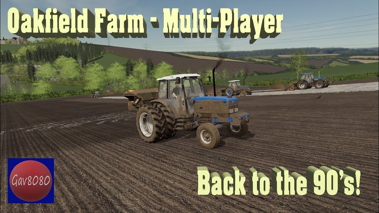 Back to the 90's Multiplayer - Oakfield Farm - Farming Simulator 19