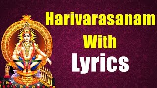 Harivarasanam with Lyrics - Famous Ayyappa Swamy Song - Bhakti songs