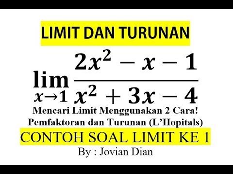 LIMIT DAN TURUNAN | MENGGUNAKAN 2 CARA CONTOH SOAL LIMIT ...