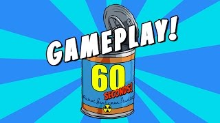 60 Seconds Gameplay ( no commentary)