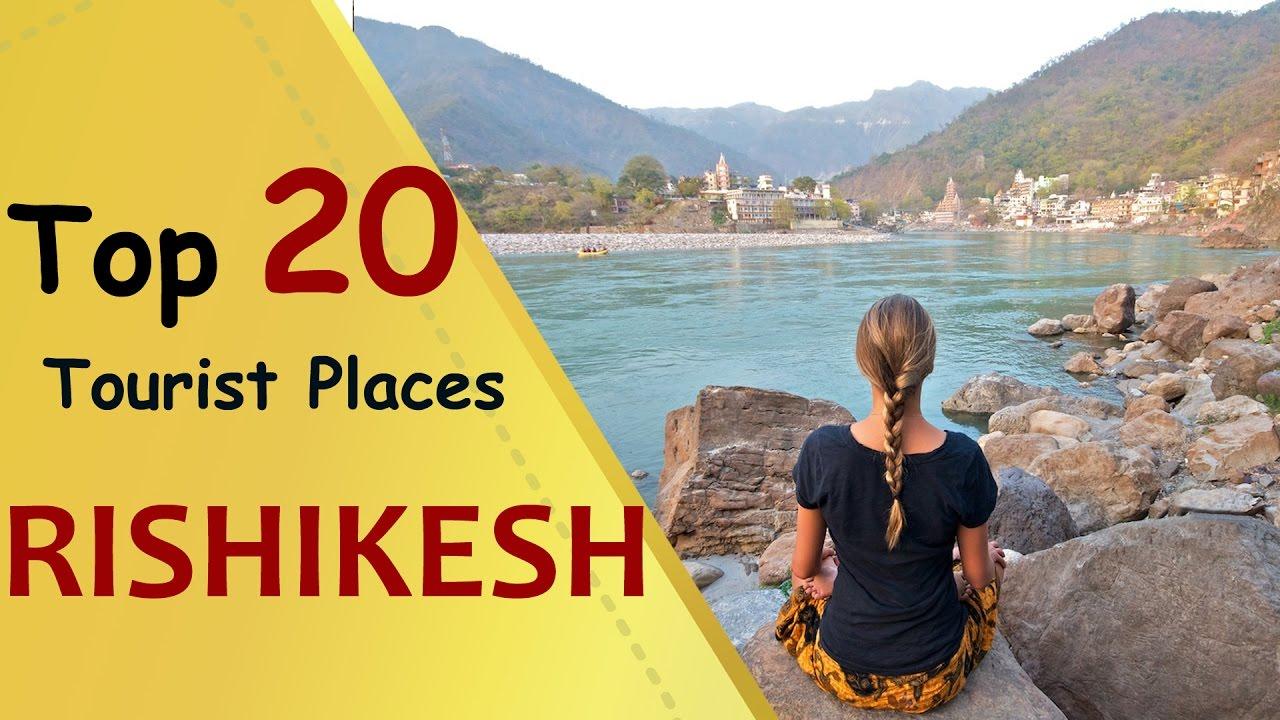Quot Rishikesh Quot Top 20 Tourist Places Rishikesh Tourism
