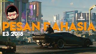 Game di E3 2018 Day1 Yang Bikin HYPED ! Cyberpunk 2077 YANG PERTAMA ! - E3 2018
