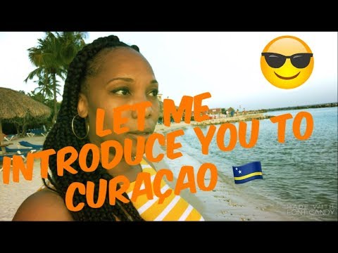 WELCOME TO CURACAO|BLACK TRAVEL  VLOG 2018