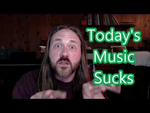 Does Today's Music Suck? Has it gotten worse over the years?