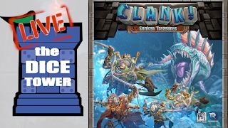Dice Tower Live!  Clank! with Sunken Treasures Expansion